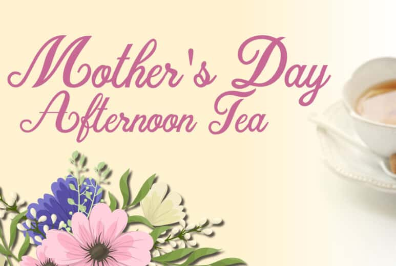 Mother's Day Afternoon Tea Image